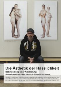 Die Ästhetik der Hässlichkeit - Ausstellungsbeschreibung